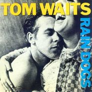 Tom Waits, Rain Dogs (CD)