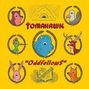 Tomahawk, Oddfellows (LP)