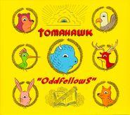 Tomahawk, Oddfellows (CD)