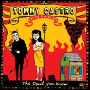 Tommy Castro And The Painkillers, The Devil You Know (CD)