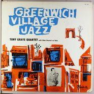 Tony Graye Quartet, Greenwich Village Jazz (LP)