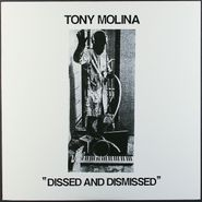 Tony Molina, Dissed And Dismissed [Original Melters Issue] (LP)