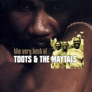 Toots & The Maytals, The Very Best Of Toots & The Maytals (CD)