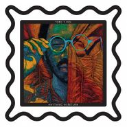 Toro y Moi, Anything In Return (LP)