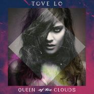 Tove Lo, Queen Of The Clouds [CLEAN VERSION] (CD)
