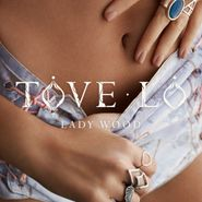 Tove Lo, Lady Wood [Limited Edition] (CD)