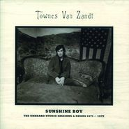 Townes Van Zandt, Sunshine Boy: The Unheard Studio Sessions & Demos 1971-72 (CD)