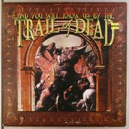 ...And You Will Know Us By The Trail Of Dead, ...And You Will Know Us By The Trail Of Dead [Trance Syndicate] (LP)
