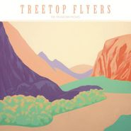 Treetop Flyers, The Mountain Moves (CD)