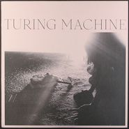 Turing Machine, What Is The Meaning Of What (LP)