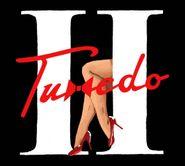 Tuxedo, Tuxedo II (CD)