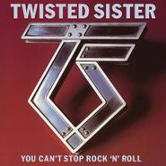 Twisted Sister, You Can't Stop Rock 'n' Roll [Deluxe Edition] (CD)