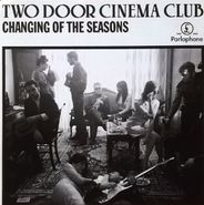 "Two Door Cinema Club, Changing Of The Seasons [UK Issue] (12"")"