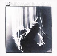 U2, Wide Awake In America [Remastered 180 Gram Vinyl] (LP)