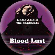 Uncle Acid, Blood Lust [Picture Disc] (LP)