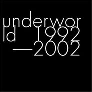 Underworld, 1992-2002 (CD)
