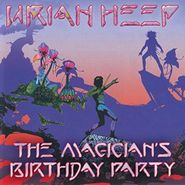 Uriah Heep, Magician's Birthday Party [Import] (CD)