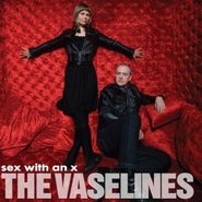 The Vaselines, Sex With An X (LP)