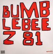 "Bumblebeez 81, Bumblebeez 81 [Remixed] (12"")"