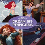 Various Artists, Dream Big, Princess (LP)
