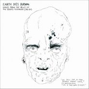 Earth Dies Burning, Songs From The Valley Of The Bored Teenager (1981-84) (LP)