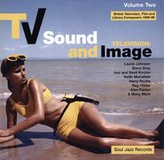Various Artists, TV Sound and Image: British Television, Film and Library Composers 1956-80, Vol. 2 [Import] (LP)
