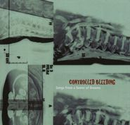 Controlled Bleeding, Songs From A Sewer Of Dreams [Box Set] [Limited Edition] (LP)