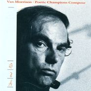 Van Morrison, Poetic Champions Compose (CD)