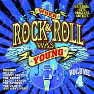 Various Artists, When Rock & Roll Was Young, Volume 4 (CD)