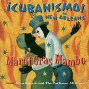 Cubanismo, Cubanismo: Mardi Gras Mambo (CD)