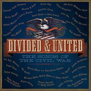 Various Artists, Divided & United: The Songs Of The Civil War (CD)