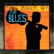 Various Artists, Martin Scorsese Presents: The Best Of The Blues (CD)