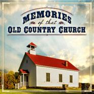Various Artists, Memories Of That Old Country Church (CD)