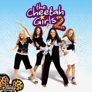 The Cheetah Girls, The Cheetah Girls 2 [OST] (CD)