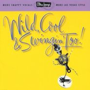 Various Artists, Ultra-Lounge: Wild, Cool & Swingin' Too! Volume Fifteen (CD)