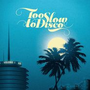 Various Artists, Too Slow To Disco (CD)