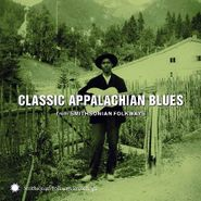 Various Artists, Classic Appalachian Blues from Smithsonian Folkways (CD)
