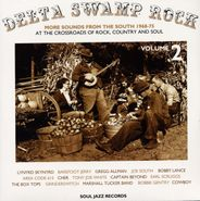 Various Artists, Delta Swamp Rock, Vol. 2: More Sounds From the South 1968-75 (LP)