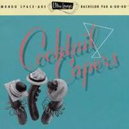 Various Artists, Ultra-Lounge Volume Eight: Cocktail Capers (CD)