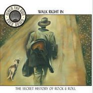 Various Artists, When the Sun Goes Down: Walk Right In (CD)