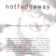 Various Artists, Not Fade Away: Remembering Buddy Holly (CD)