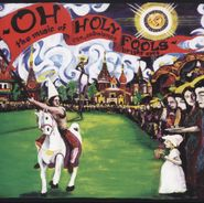 Bright Eyes, Oh Holy Fools - The Music Of Son, Ambulance And Bright Eyes (CD)