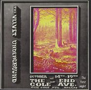 The Velvet Underground, At The End Of Cole Ave.: The First Night (CD)