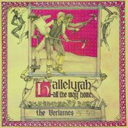 The Verlaines, Hallelujah All The Way Home [Remastered] (LP)