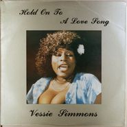 Vessie Simmons, Hold On To A Love Song (LP)
