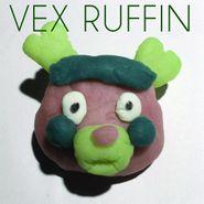 Vex Ruffin, Vex Ruffin (LP)