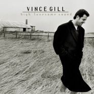 Vince Gill, High Lonesome Sound (CD)