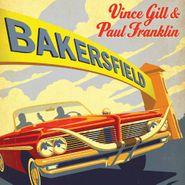 Vince Gill, Bakersfield (CD)