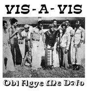 Vis-A-Vis, Ob Agye Me Dofo (LP)