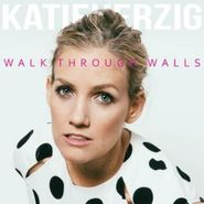 Katie Herzig, Walk Through Walls (CD)